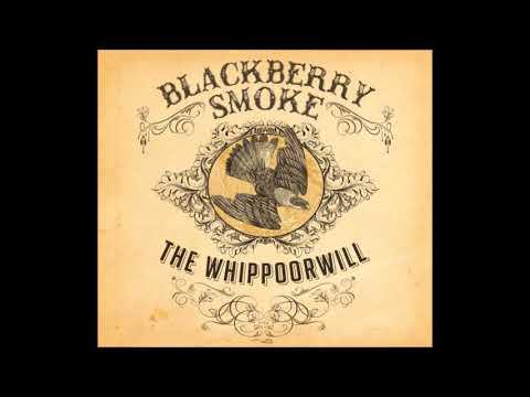Blackberry Smoke - The Whippoorwill (Full Album) HQ