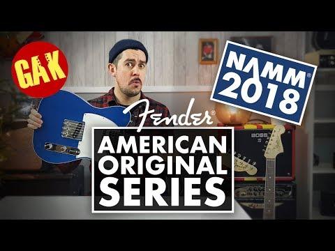 NAMM 2018 | NEW Fender American Original Series