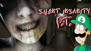 SILENT INSANITY P.T. - THIS GAME IS PLAYING WITH YOUR MIND!
