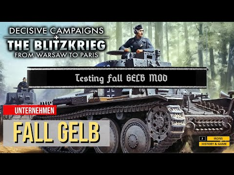 Decisive Campaigns: The Blitzkrieg from Warsaw to Paris (Testing Fall Gelb MOD) |