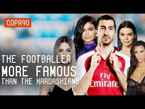 Mkhitaryan: The Footballer More Famous Than The Kardashians