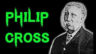 The Dark & Sinister Case of Dr. Philip Cross   The Coachford Poisoning Case