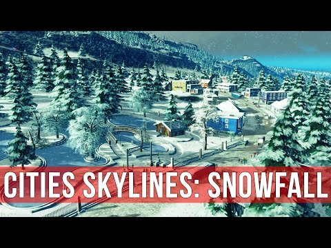 Cities: Skylines: Snowfall Gameplay! |