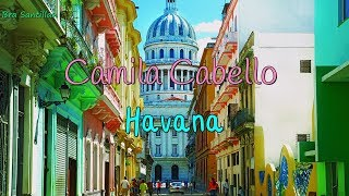 Camila Cabello ft. Young Thug - Havana (Lyrics)