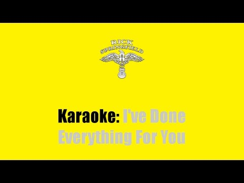 Karaoke: Rick Springfield / I've Done Everything For You