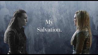 the story of lexa && clarke II my salvation {3x07}