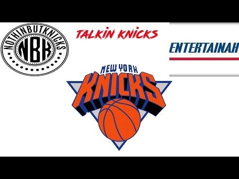 TALKIN KNICKS- LIVE NEW YORK KNICKS TALK SHOW WITH SIMEON RUSSELL FROM NOTHIN BUT KNICKS!