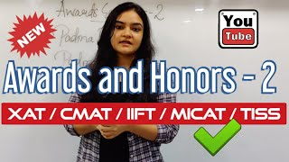Current Affairs : Awards and Honors - 2 [GK Daily-XAT | TISS | IIFT | MICAT | CMAT]