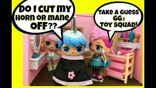 LOL Surprise Unicorn Boy 🦄Does Blue Ombre Cut Off His Horn or Mane ? GG Custom 🦄 Doll Story Video