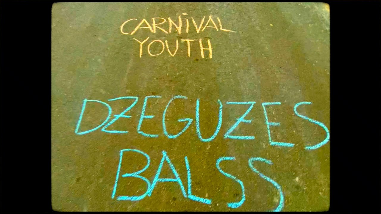 "Carnival Youth - ""Dzeguzes Balss"" [Official Lyric Video]"