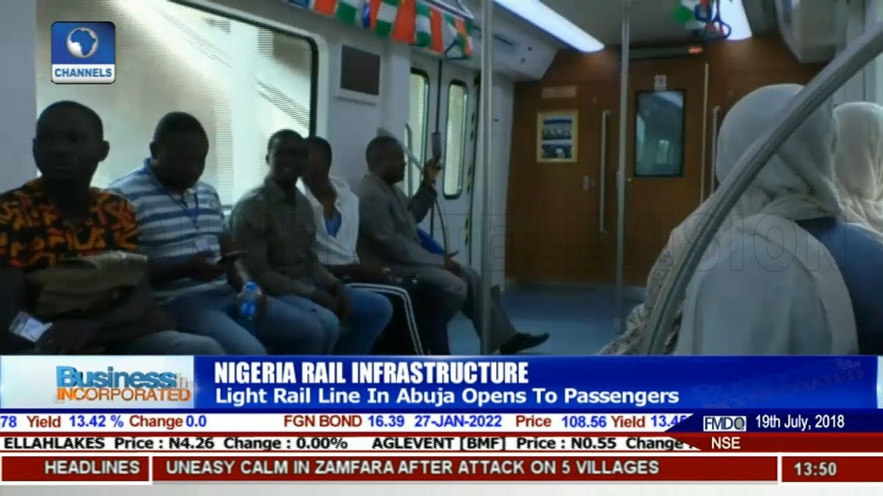 Light Rail Line In Abuja Opens To Passengers |Business Incorporated|