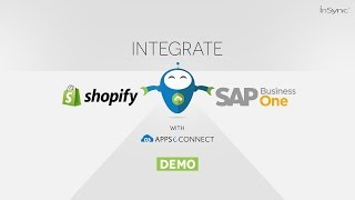 Shopify SAP Business One integration through APPSeCONNECT