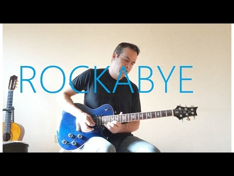 Clean Bandit - Rockabye ft. Sean Paul & Anne Marie - Electric Guitar Cover