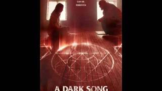 A Dark Song OST - Sealing The House