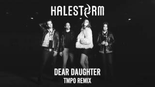 Halestorm - Dear Daughter (TMPO Remix)