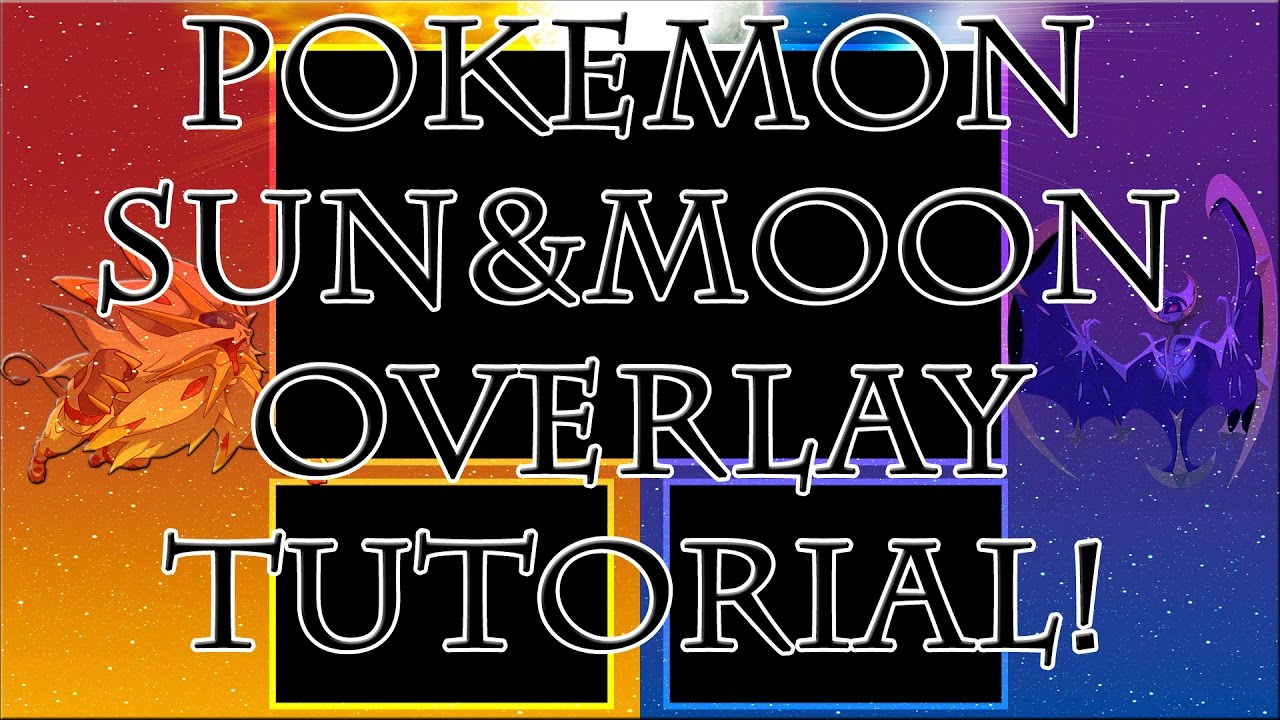 Pokemon Sun and Moon Overlay Tutorial for Twitch/YouTube by RocketGruntCroft