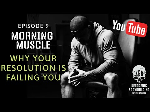 morning-muscle-#9:-why-your-resolution-is-failing-you!