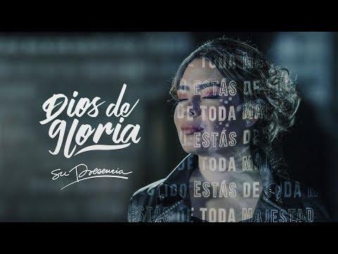 Dios De Gloria - Su Presencia - Fragmentos Del Cielo |  Video Oficial
