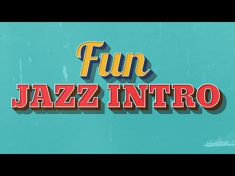 Upbeat Jazz Intro Music for Videos (18 seconds, 4 different