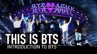 THIS IS BTS | Introduction to BTS [Part 1]