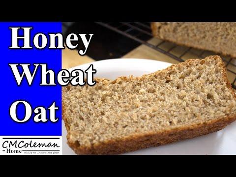 Homemade Honey Oat Wheat Bread Made In A Bread Machine
