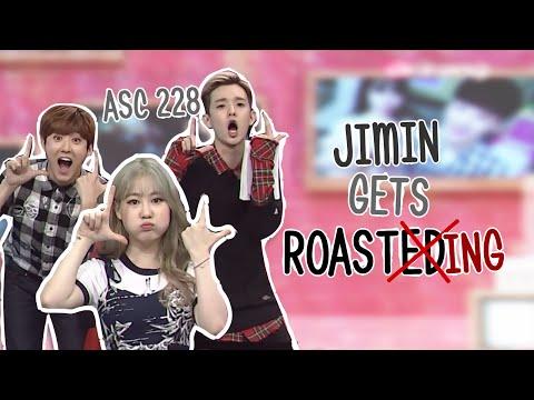 ASC 228: Jimin Gets Roasting