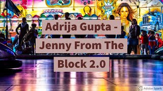 Adrija Gupta - Jenny From The Block 2.0 (cover)