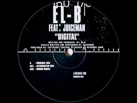 EL-B & JUICEMAN - DIGITAL (3 Clips)