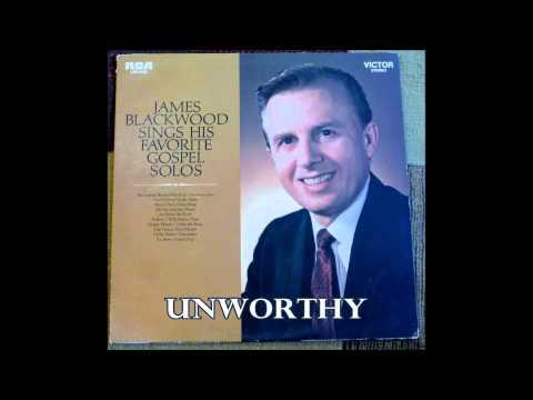 Unworthy   James Blackwood
