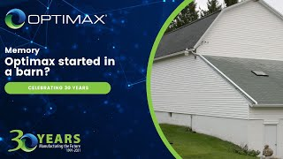 Optimax 30th Anniversary - Memory - It All Started in a Barn