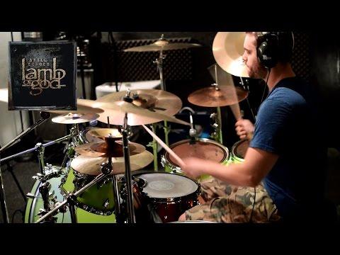 Lamb Of God - Still Echoes - Drum Cover - VII: Sturm Und Drang