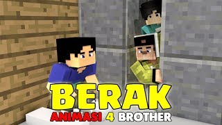 SKETSA LUCU BERAK! ANIMASI 4 BROTHER AGUS AMPOLLENG | ANIMASI MINECRAFT INDONESIA