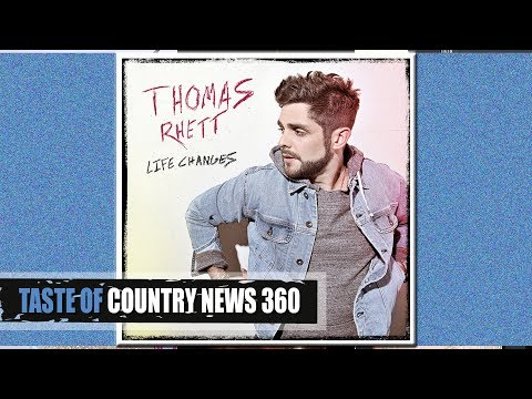 5 Truths About Thomas Rhett's 'Life Changes' Album - Taste of Country News 360