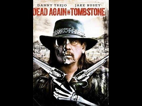 Dead Again in Tombstone 2017 مترجم بجودة 720P BluRay اسفل الفيديو