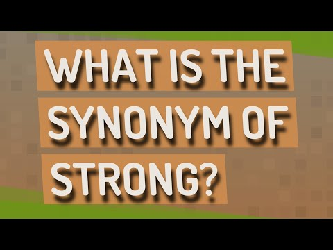 What is the synonym of strong?