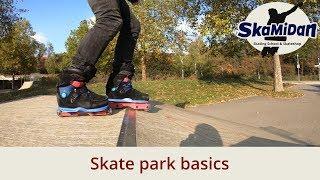 Skatepark Basics - Learn Your First Steps - Skating At The Skatepark - Aggressive Inline Basics #01