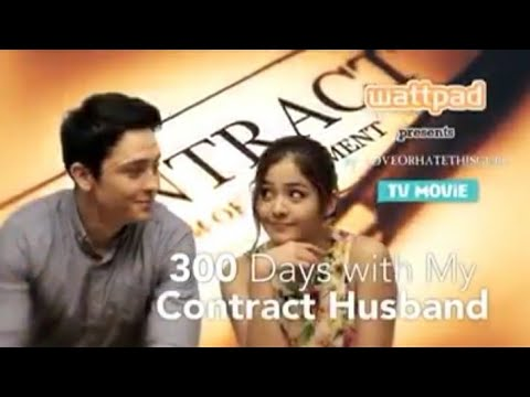 wattpad-presents:300-days-with-my-contract-husband-full-episode