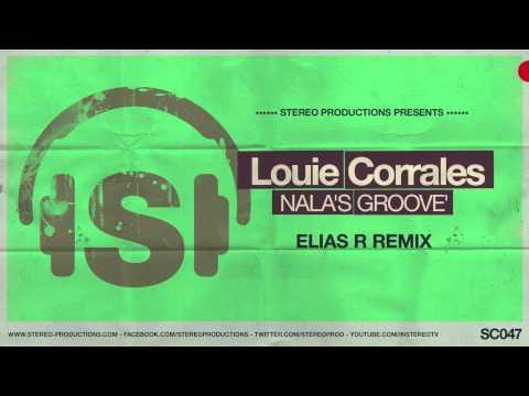 Louie Corrales - Nala's Groove (Elias R Remix)