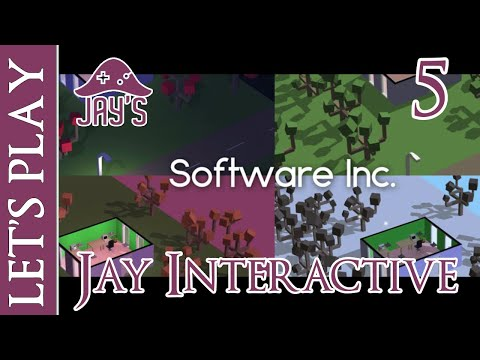 [FR] Let's Play : Software Inc - Jay Interactive - Épisode 5
