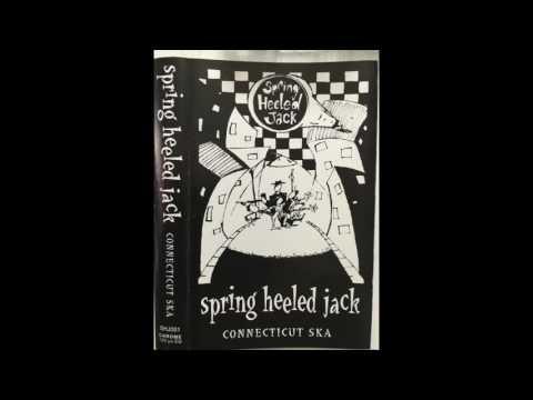 Spring Heeled Jack Demo - Connecticut Ska [Full Demo]
