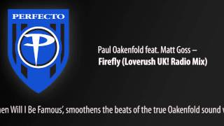 Paul Oakenfold feat. Matt Goss - Firefly (Loverush UK! Radio Mix)