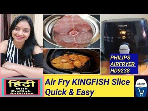 air-fry-king-fish-slice-recipe-in-philips-air-fryer-hd9238---in-hindi
