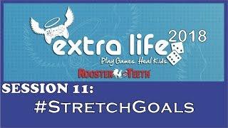 RT Extra Life 2018 - #StretchGoals