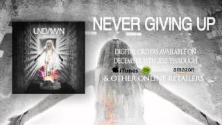 Undawn - Never Giving Up (feat. Bjorn Strid from SOILWORK) [new metalcore bands]
