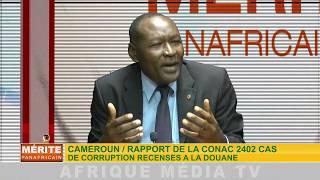 MÉRITE PANAFRICAIN DU 29 12 2017: CORRUPTION ET DÉTOURNEMENT AU SEIN DE LA DOUANE CAMEROUNAISE