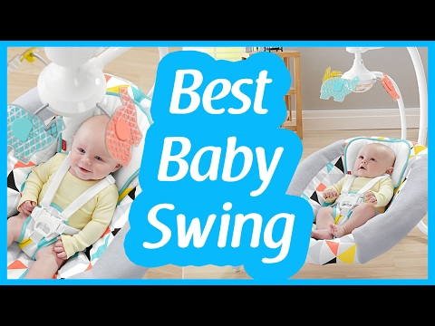 Best baby Swing To Buy In 2017 | Pick The Best Swing For Your Baby