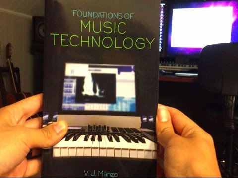Foundations of Music Technology Overview (2015) || vjmanzo.com