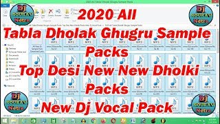 2020 All Tabla Dholak Ghugru Sample Packs Top Desi New Dholki Packs New Dj Vocal Pack
