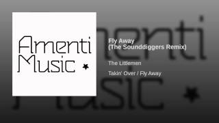 Fly Away (The Sounddiggers Remix)