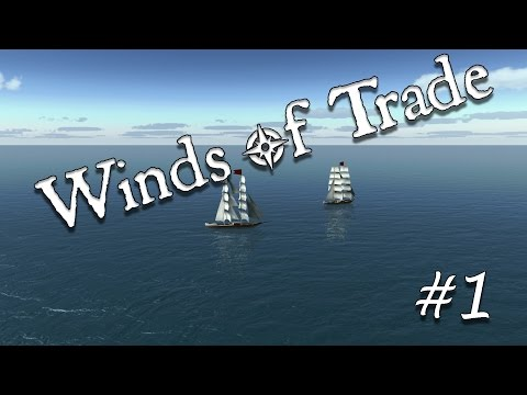 WoT Ep.1 - Stocks and Loans | Let's Play Winds of Trade Update 1.1 Gameplay